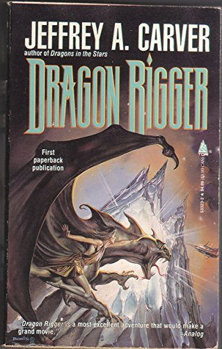 9780812533231: Dragon Rigger