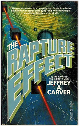 The Rapture Effect (9780812533255) by Jeffrey A. Carver