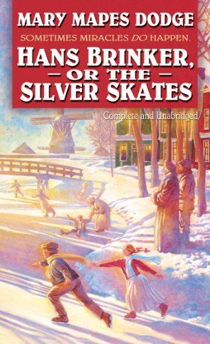 9780812533422: Hans Brinker or the Silver Skates (Complete and Unabridged)