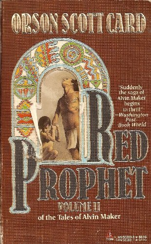 Red Prophet: The Tales of Alvin Maker,: Card, Orson Scott