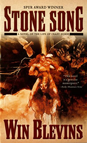 9780812533699: Stone Song: A Novel of the Life of Crazy Horse