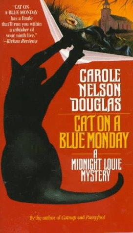 Cat on a Blue Monday: A Midnight: Douglas, Carole Nelson