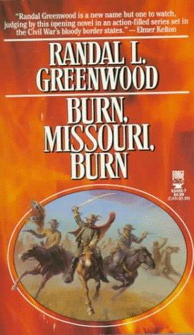 9780812534559: Burn, Missouri, Burn