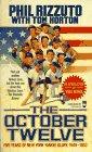 9780812534801: The October Twelve: Five Years of Yankee Glory 1949-1953