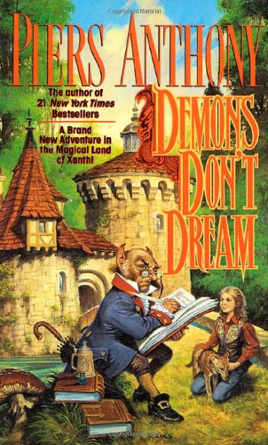 9780812534832: Demons Don't Dream (Xanth, No. 16)