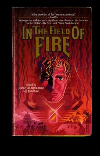 9780812534870: In the Field of Fire