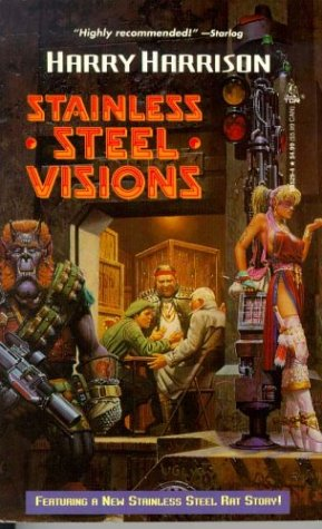 9780812535297: Stainless Steel Visions (Stainless Steel Rat)
