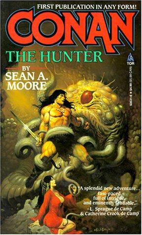 Conan The Hunter (0812535316) by Moore, Sean A.