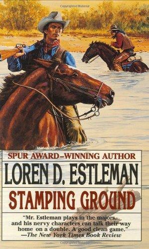 Stamping Ground (Page Murdock, US Deputy Marshall, Book 2): Estleman, Loren D.