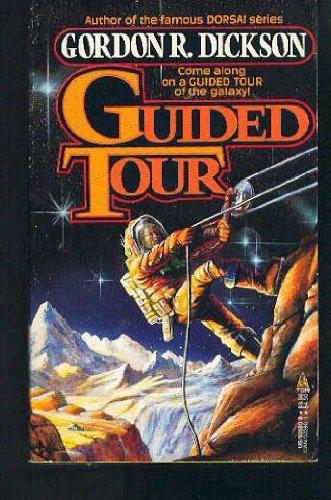 Guided Tour : Guided Tour; The Monkey: Dickson, R. Gordon