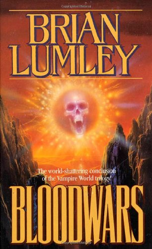 Bloodwars (Necroscope: Vampire World Trilogy): Lumley, Brian