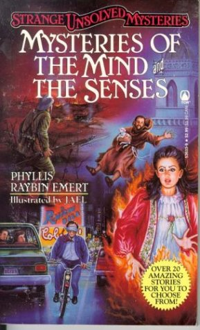 Mysteries of the Mind and Senses (Strange: Phyllis Raybin Emert;