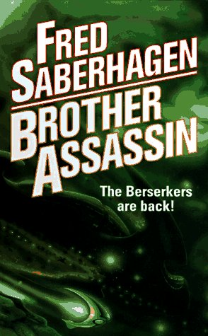 9780812536423: Brother Assassin (Berserker Series, Book 2)