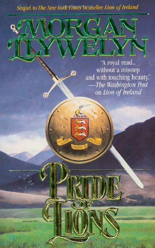 Pride of Lions (Celtic World of Morgan Llywelyn): Morgan Llywelyn