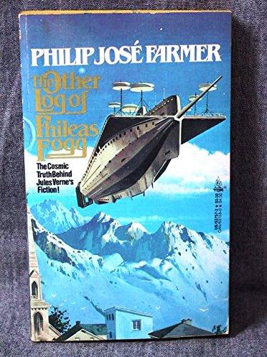 Other Log of Phileas Fogg: Philip Jose Farmer
