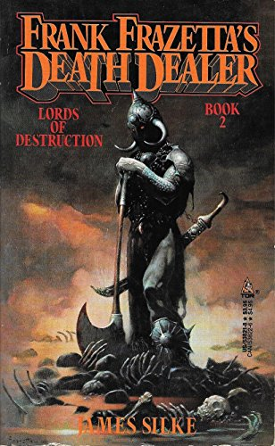 Lords of Destruction (Frank Frazetta's Deathdealer): Frazetta, Frank; James