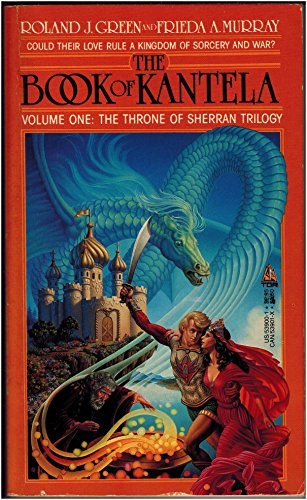 9780812539004: The Book of Kantela (The Throne of Sherran, Volume 1)