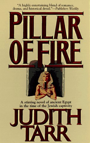 Pillar of Fire (0812539036) by Judith Tarr