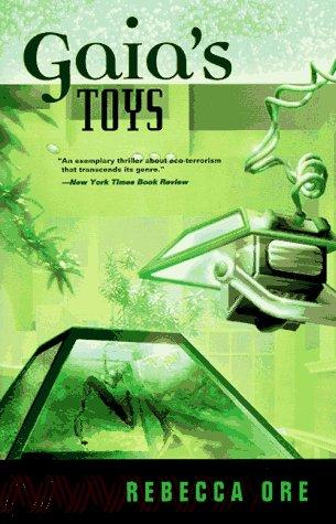 Gaia's Toys [May 01, 1997] Ore, Rebecca: Ore, Rebecca
