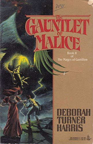 9780812539523: The Gauntlet of Malice: Book 2 of The Mages of Garrillon