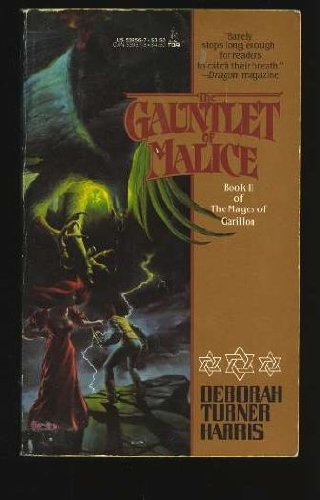 9780812539561: Gauntlet of Malice (Mages of Garillon, Book 2)