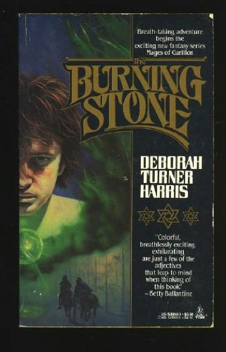 The Burning Stone (Mages of Garillon Trilogy)