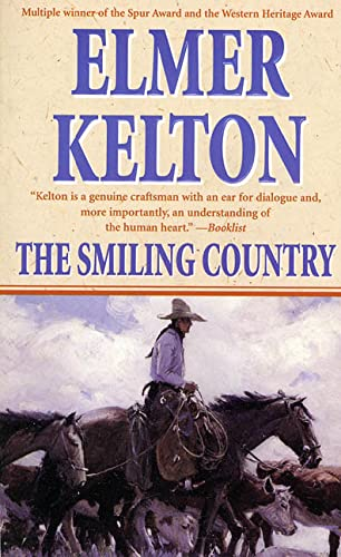 The Smiling Country (Hewey Calloway) (0812540190) by Kelton, Elmer
