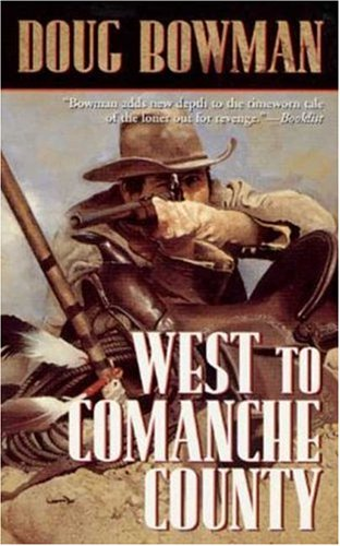 9780812540468: West To Comanche County