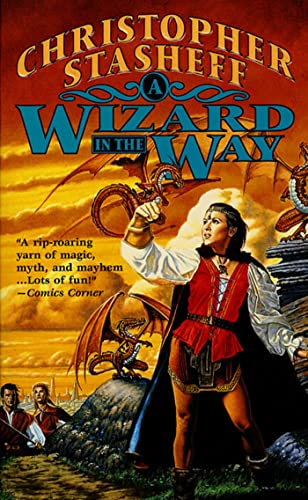9780812541687: A Wizard In The Way (Chronicles of the Rogue Wizard)