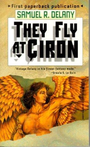 9780812543179: They Fly At Ciron: A Novel