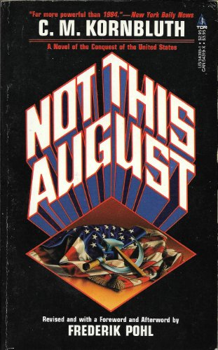 9780812543186: Not This August