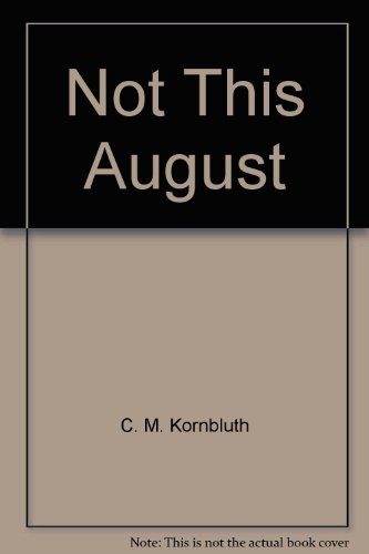 9780812543193: Not This August