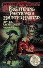 Frightening Phantoms and Haunted Habitats (Strange Unsolved: Phyllis Raybin Emert;