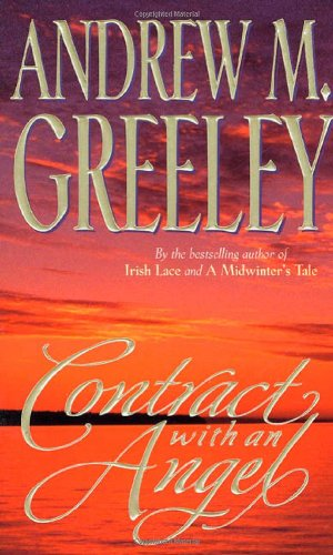 Contract with an Angel: Andrew M. Greeley