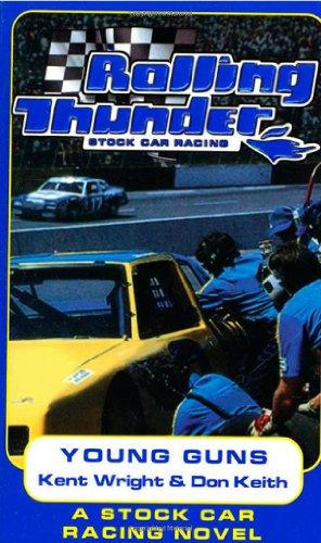 9780812545067: Rolling Thunder Stock Car Racing: Young Guns