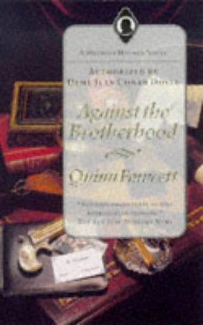 Against the Brotherhood: A Mycroft Holmes Novel: Fawcett, Quinn (Chelsea