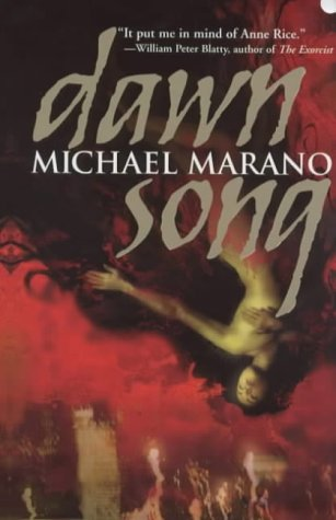DAWN SONG: Marano, Michael