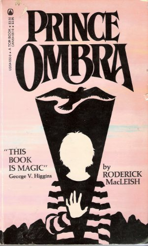 Prince Ombra: MacLeish, Roderick