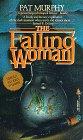 9780812546224: The Falling Woman