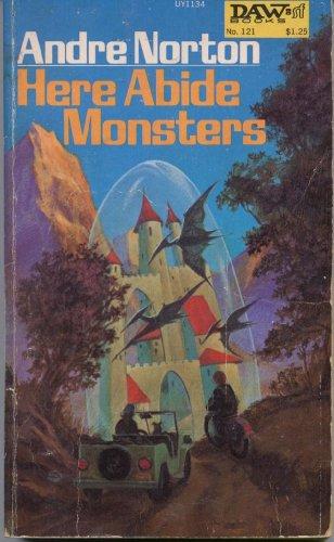 9780812547320: Here Abide Monsters
