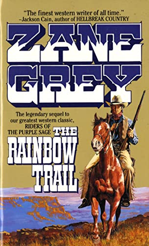 9780812548181: The Rainbow Trail (Zane Grey Western)