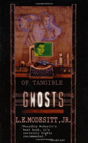 Of Tangible Ghosts (Ghost trilogy)