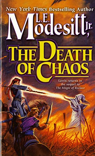 9780812548242: The Death of Chaos (Saga of Recluce, Book 5)