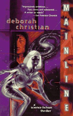 Mainline: A Science Fiction Thriller: Christian, Deborah Teramis