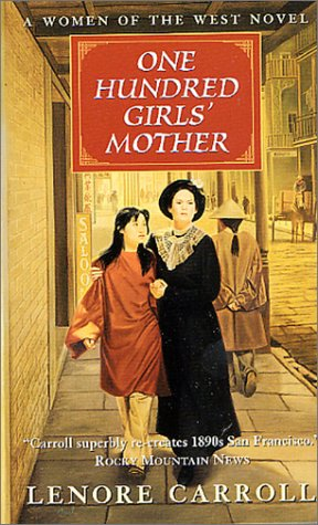 9780812549225: One Hundred Girls' Mother (Women of the West Novels (Forge))