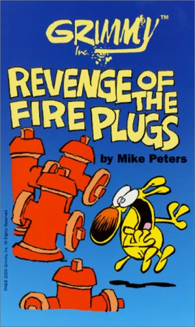 9780812549355: Grimmy: Revenge of the Fireplugs (Mother Goose and Grimm)