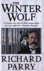 9780812549461: The Winter Wolf: Wyatt Earp in Alaska