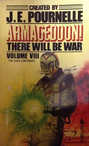 Armageddon (There Will Be War): J. E. Pournelle