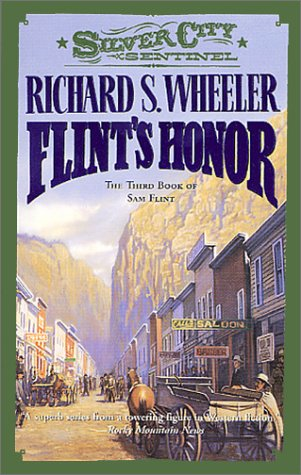 9780812550221: Flint's Honor (Silver City Sentinel)