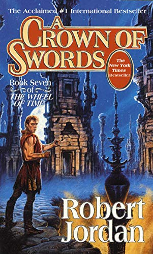 9780812550283: A Crown of Swords (The Wheel of Time, Book 7)